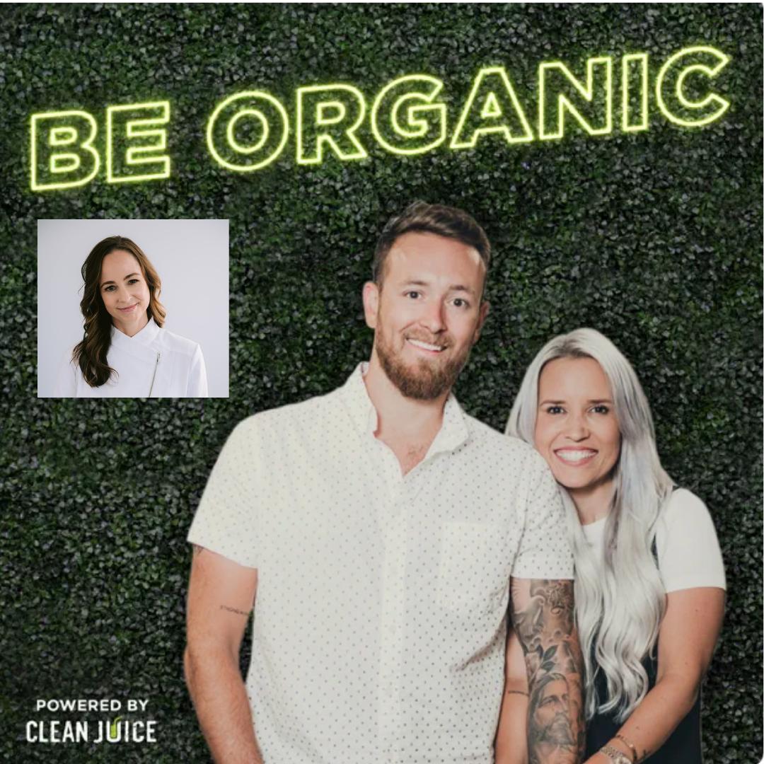 be organic podcast