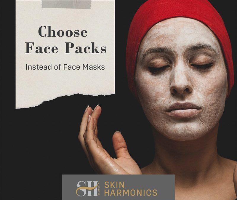 choose face packs instead of face masks