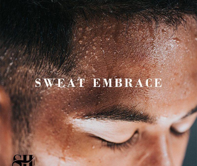sweat embrace
